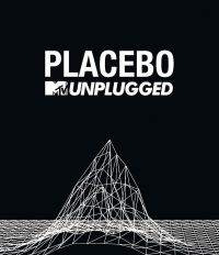 Cover Placebo - MTV Unplugged [DVD]
